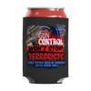 Image of Limited Edition -Gun Control Won't Stop Terrorists, Can Wraps  | Evan Mila - EvanMila.com