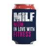 Image of Limited Edition - MILF Mom In Love With Fitness, Can Wraps  | Evan Mila - EvanMila.com