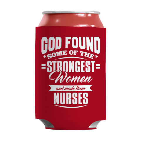 Limited Edition - God Found Some of The Strongest Women and Made Them Nurses, Can Wraps  | Evan Mila - EvanMila.com
