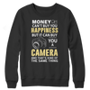 Image of Limited Edition - Money Can't Buy You Happiness But It Can Buy You A Camera and That's Kind Of The Same Thing, Crewneck Fleece  | Evan Mila - EvanMila.com