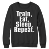 Image of Limited Edition - Train,Eat,Sleep, Repeat, Crewneck Fleece  | Evan Mila - EvanMila.com