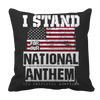 Limited Edition - I Stand for the National Anthem, Pillow Cases  | Evan Mila - EvanMila.com