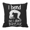 Limited Edition - I Bend So I Don't Break, Pillow Cases  | Evan Mila - EvanMila.com