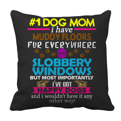 Limited Edition - #1 Dog Mom Tee, Pillow Cases  | Evan Mila - EvanMila.com