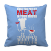 Image of Limited Edition - Once You Put My Meat In Your Mouth You're Going To Want To Swallow It, Pillow Cases  | Evan Mila - EvanMila.com