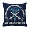 Image of Limited Edition - Do Not Insult The Nurse, Pillow Cases  | Evan Mila - EvanMila.com