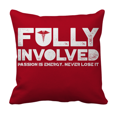 Limited Edition - Fully Involved NURSE, Pillow Cases  | Evan Mila - EvanMila.com