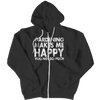 Limited Edition - Gardening Makes Me Happy You, Not So Much, Zipper Hoodie  | Evan Mila - EvanMila.com