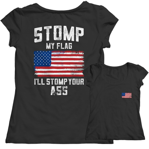 Limited Edition - Stomp My Flag I'll Stomp Your Ass