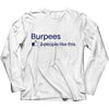 Image of Limited Edition - Burpees, Unisex Shirt  | Evan Mila - EvanMila.com