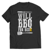 Limited Edition - Will BBQ For Beer 1, Unisex Shirt  | Evan Mila - EvanMila.com