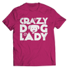 Limited Edition - Crazy Dog Lady, Unisex Shirt  | Evan Mila - EvanMila.com