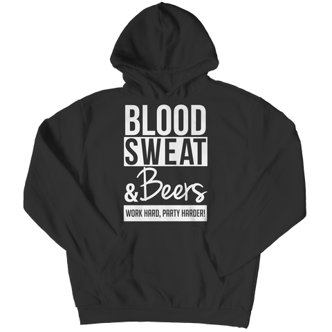 Limited Edition - Blood Sweat & Beers Work Hard, Party Harder!, Unisex Shirt  | Evan Mila - EvanMila.com