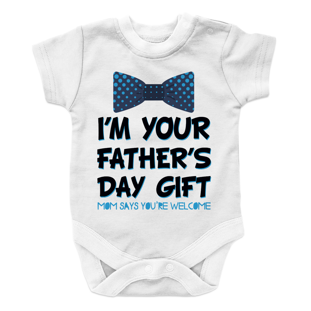 1c788c6d I Am your fathers day gift mom says your welcome BOY 2, Onesies | Evan