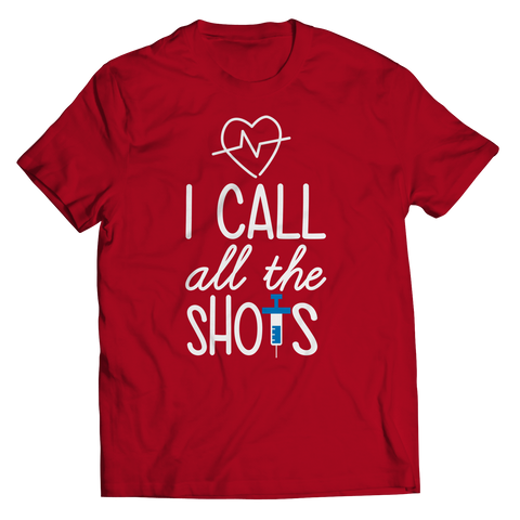I Call All the Shots 2, Unisex Shirt  | Evan Mila - EvanMila.com