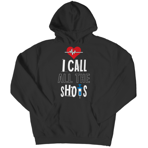 I Call All the Shots 1, Hoodie  | Evan Mila - EvanMila.com