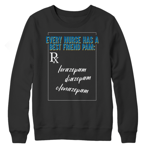 Every Nurse has a Best Friend, Crewneck Fleece  | Evan Mila - EvanMila.com