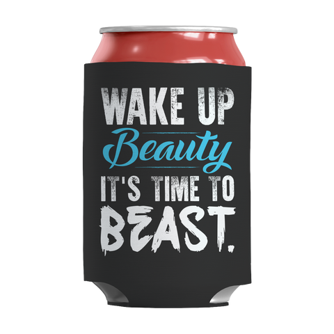 Wake Up Beauty It's Time To Beast, Can Wraps  | Evan Mila - EvanMila.com
