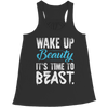 Image of Wake Up Beauty It's Time To Beast, Unisex Shirt  | Evan Mila - EvanMila.com