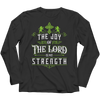 The Joy Of The Lord, Long Sleeve  | Evan Mila - EvanMila.com