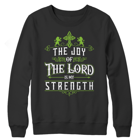 The Joy Of The Lord, Unisex Shirt  | Evan Mila - EvanMila.com