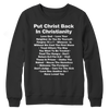 Put Christ Back In Christianity, Crewneck Fleece  | Evan Mila - EvanMila.com