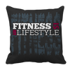 Fitness Is My Life Style, Pillow Cases  | Evan Mila - EvanMila.com