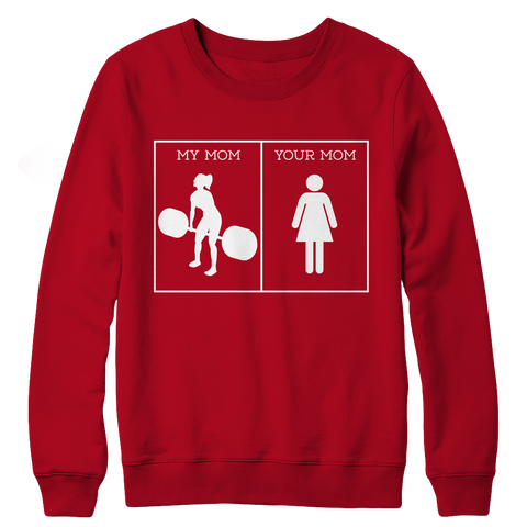My Mom Your Mom, Crewneck Fleece  | Evan Mila - EvanMila.com