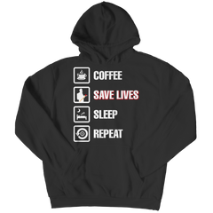 Coffee Save Lives Sleep Repeat, Hoodie  | Evan Mila - EvanMila.com