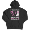 Image of If You Don't Like Cats, Unisex Shirt  | Evan Mila - EvanMila.com