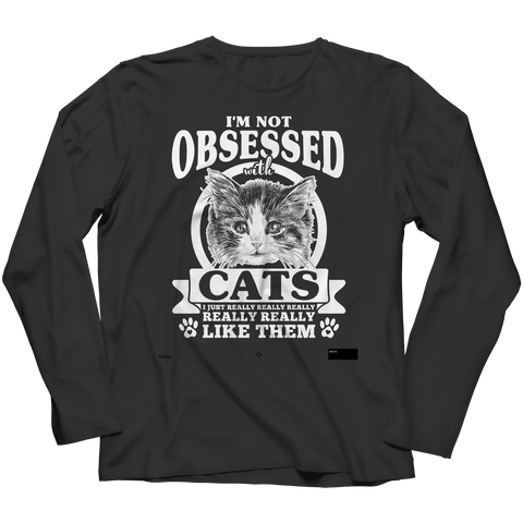 I'm Not Obsessed With Cats, Unisex Shirt  | Evan Mila - EvanMila.com