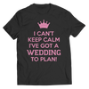 Wedding To Plan, Unisex Shirt  | Evan Mila - EvanMila.com