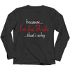Image of Limited Edition - Because I'm The Bride, Unisex Shirt  | Evan Mila - EvanMila.com