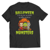 Limited Edition - Halloween Is The Only Time I Can Convince My Neighbors My Kids Are Monsters, Unisex Shirt  | Evan Mila - EvanMila.com