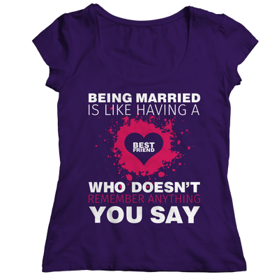 Limited Edition - Being Married Is Like, Unisex Shirt  | Evan Mila - EvanMila.com