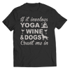 Limited Edition - Yoga Wine Dogs, Unisex Shirt  | Evan Mila - EvanMila.com