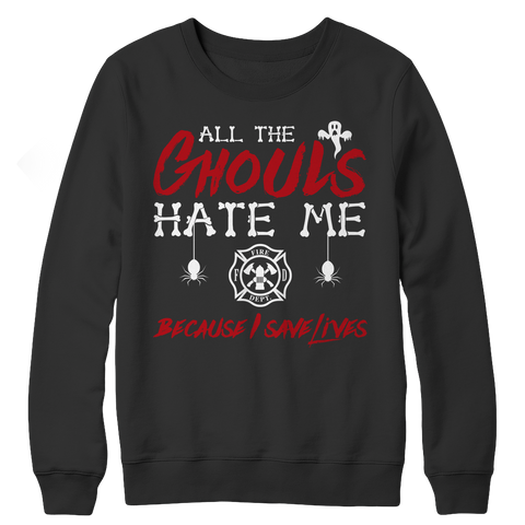 All The Ghouls HATE Me- Firefighter, Unisex Shirt  | Evan Mila - EvanMila.com