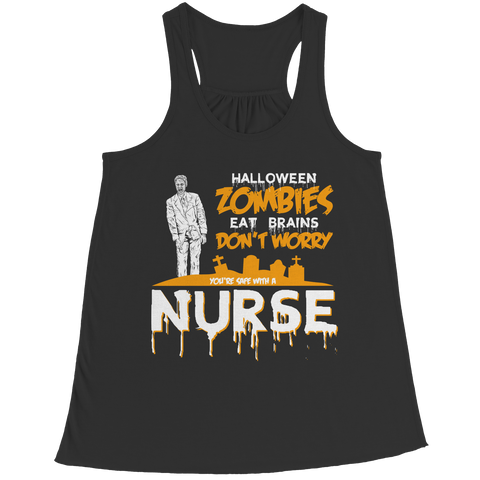 Zombies Eat Brains Don't Worry You're Safe With A Nurse