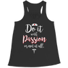 Image of Do It With Passion Or Not At All - Unisex Shirt, Unisex Shirt  | Evan Mila - EvanMila.com