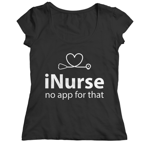 Inurse No App For That - Unisex Shirt, Unisex Shirt  | Evan Mila - EvanMila.com