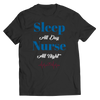 Nurse All Night - Unisex Shirt