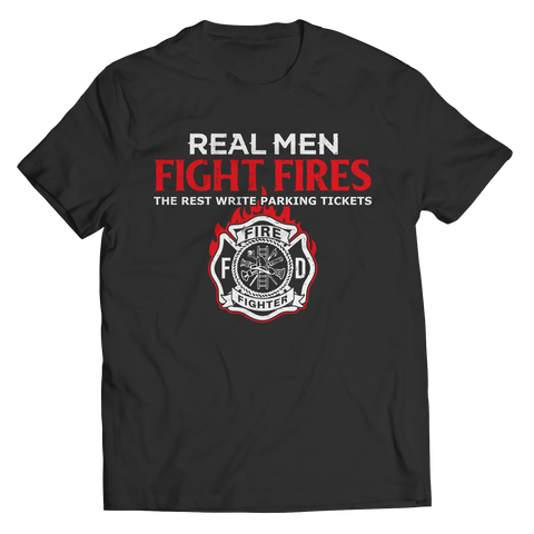 Real Men Fight Fire