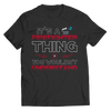 Image of It's A Firefighter Thing You Wouldn't Understand, Unisex Shirt  | Evan Mila - EvanMila.com