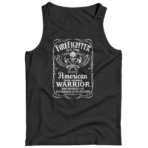 Firefighter Old Time Quality American Thick Skinned Warrior, Unisex Shirt  | Evan Mila - EvanMila.com
