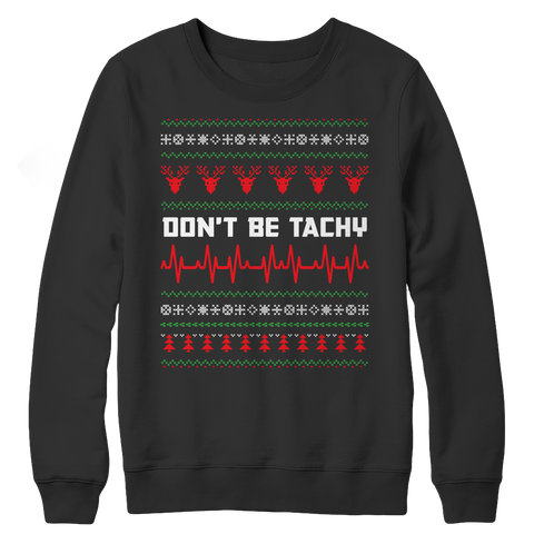 Don't Be Tachy, Crewneck Fleece  | Evan Mila - EvanMila.com