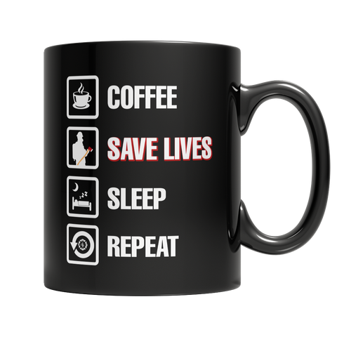 Coffee Save Lives Sleep Repeat, 11oz Black Mug  | Evan Mila - EvanMila.com