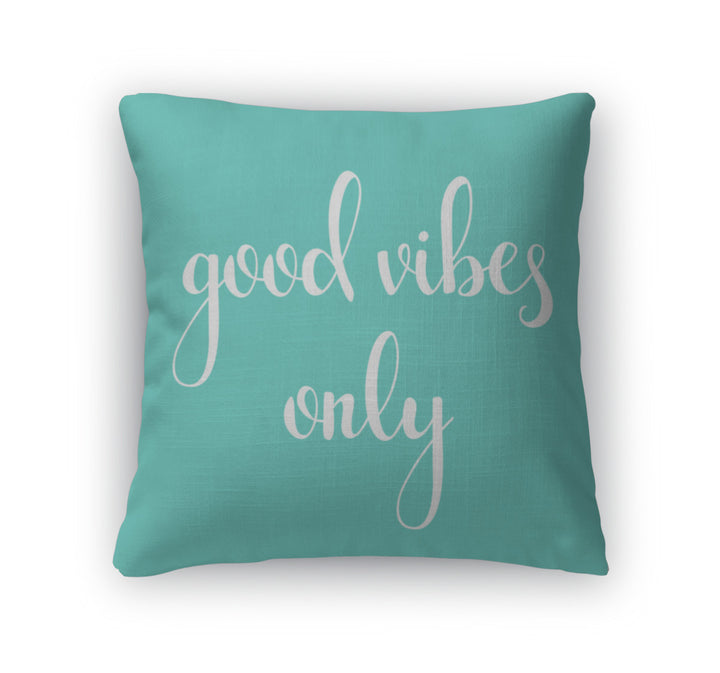 Throw Pillow, Positive Quote Good Vibes Only