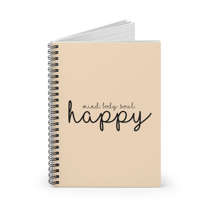 Mind. Body. Soul. Happy - Beige - Spiral Lined Notebook
