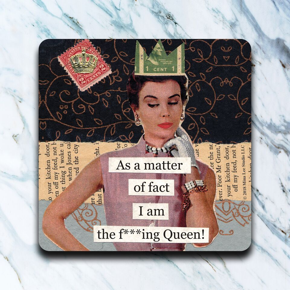 High Cotton Gifts - F*cking Queen Coaster