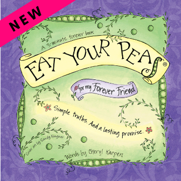 The Eat Your Peas Collection by Gently Spoken - Eat Your Peas for my Forever Friend - New edition!